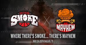 Southern Smoke/Texas Mayhem