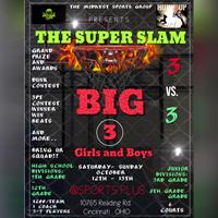 The Super Slam Big 3