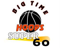 Big Time Hoops Super 60
