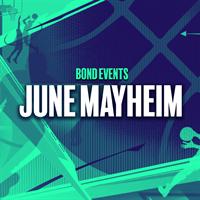 BOND June Mayhem