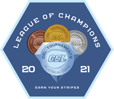 GSL Earn Your Stripes League of Champions