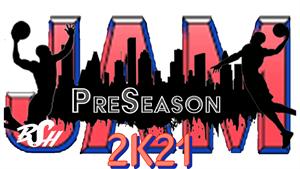 PreSeason JAM 2K21
