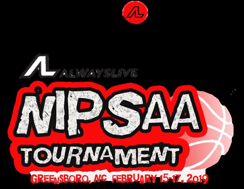 ALWAYSLIVE : NIPSAA Tournament