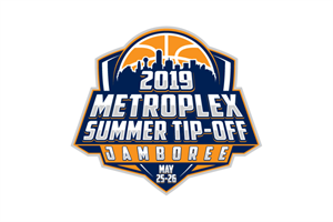 2019 Metroplex Summer Tip-Off Jamboree