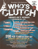 2019 Who's Clutch Shootout Series #3