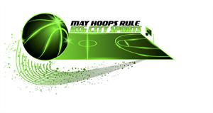 May Hoops Rule